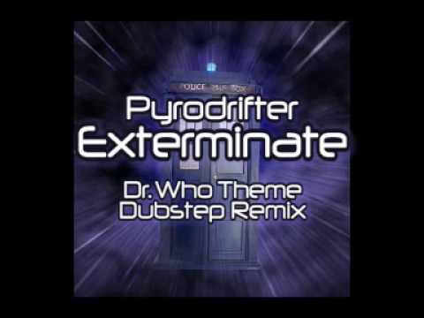 Pyrodrifter - Exterminate (Doctor Who Theme Dubstep Remix)