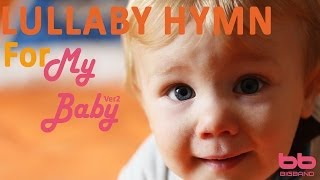 ★ 3 HOURS ★Baby Sleep Music- Lullaby Hymn for my Baby -Music for Babies-Orgel-자장가-태교음악 -찬송가-오르골 -子守唄