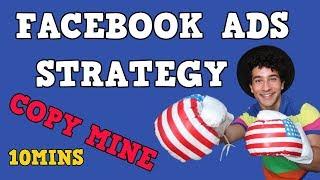 FACEBOOK ADS استراتيجية في 10 دقائق | جديد 2018 طريقة