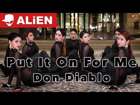 Don Diablo - Put It On For Me(ft. Nina Nesbitt) | Euanflow Choreography | ALiEN