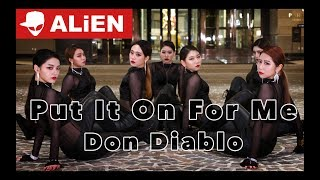 don diablo put it on for me ft nina nesbitt euanflow choreography alien