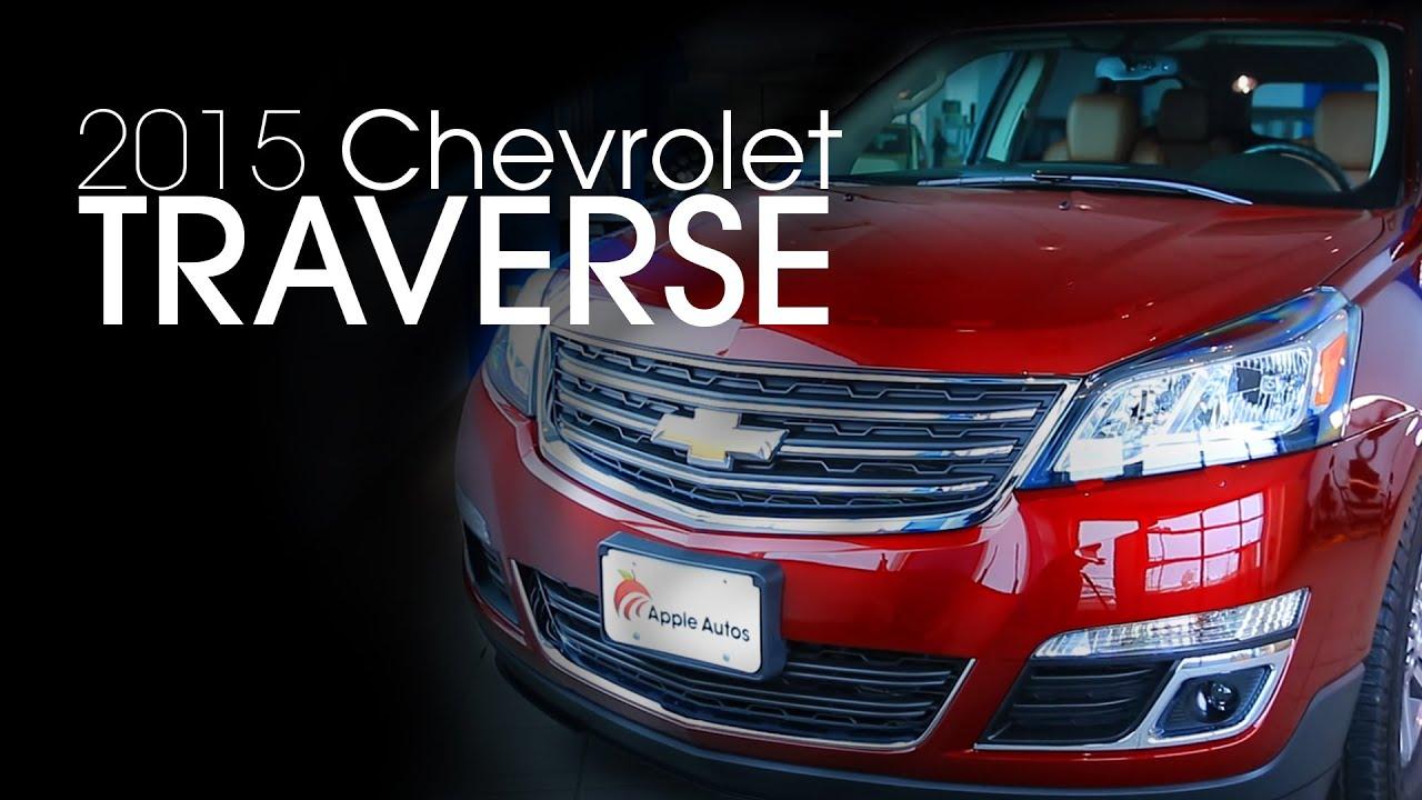 2015 Chevrolet Traverse: Apple Chevrolet Buick Northfield
