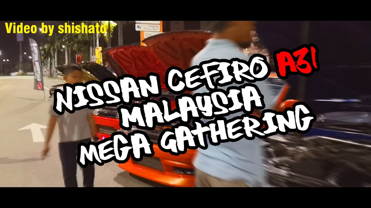 NISSAN CEFIRO A31 MALAYSIA MEGA GATHERING 2020