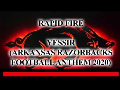 Rapid Fire feat Blaze Thomas: Yessir (Arkansas Razorback Football Anthem 2020)