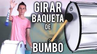 Como girar baqueta de Bumbo