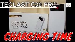 Teclast C30 Pro 30000 mAh Power Bank Charging Time