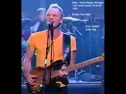 "STING - Grand Rapids, Michigan 24-04-05 ""Van Andel Arena"" USA (full show audio)"
