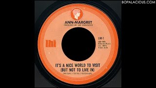 Ann-Margret – It's A Nice World To Visit (But Not To Live In) – LHI