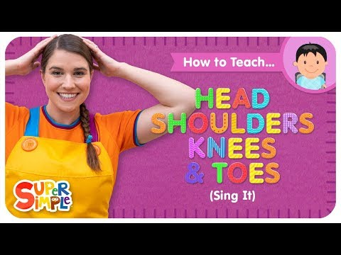 """How To Teach """"Head Shoulders Knees & Toes (Sing It)"""" - Body Parts Vocabulary for Kids"""
