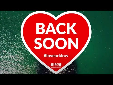 Arklow Back Soon
