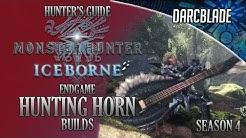 Endgame Hunting Horn Builds - Iceborne Amazing Builds - Season 4