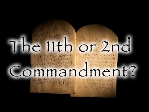 The 11th or 2nd Commandment?