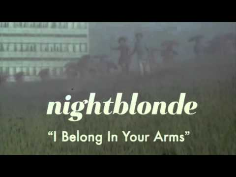 Nightblonde 'I Belong In Your Arms' (Official Audio)