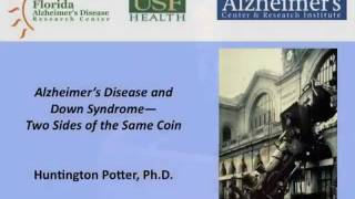 "Professor Huntington Potter - ""Alzheimer's disease and Down Syndrome"" Thumbnail"