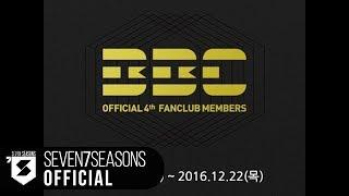 Repeat youtube video 블락비(Block B) - OFFICIAL 4th FANCIUB BBC