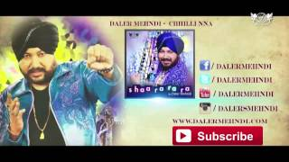 Chhilli Nna - Full Song | Shaa Ra Ra Ra | Daler Mehndi | DRecords