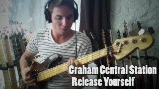 Graham Central Station - Release Yourself [Bass Cover]