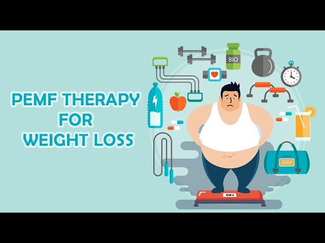 PEMF Therapy for Weight Loss