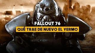 FALLOUT 76: Las NOVEDADES del YERMO