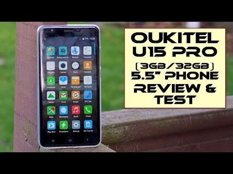 Oukitel U15 Pro 5.5″ Phone – Review and Test