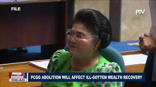 PCGG abolition will affect ill-gotten wealth recovery