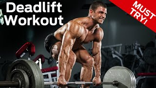 Deadlift Strength Training Workout (Build Size & Strength In ONE Workout!)