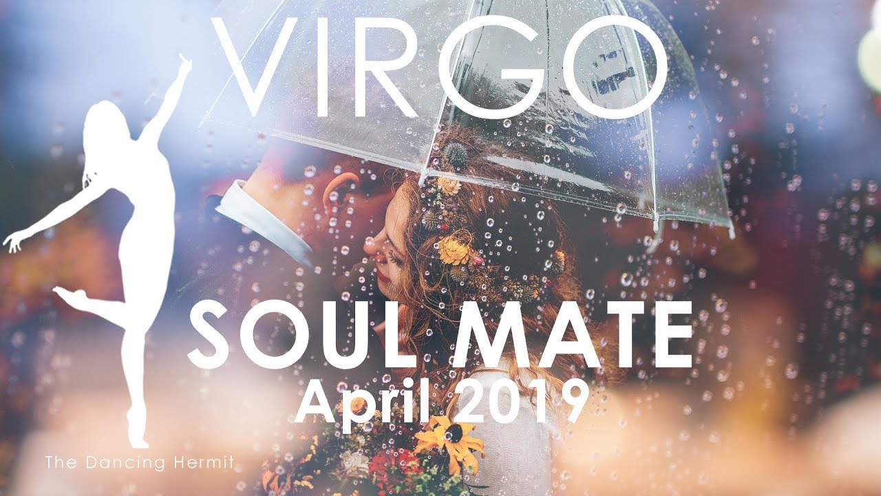 VIRGO - READY FOR UNION AND COMMITMENT- APRIL 2019 SOULMATE