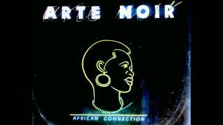 Baixar ARTE NOIR - AFRICAN CONNECTION 1981 part I & II