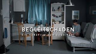 Begleitschaden – ein Kurzfilm