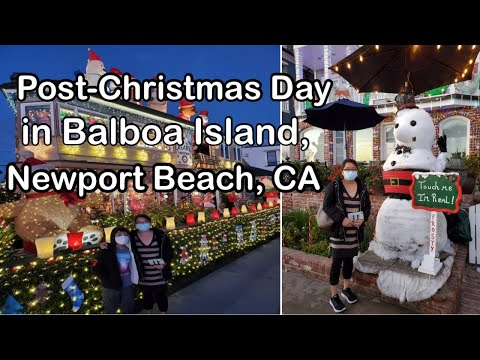 POST CHRISTMAS DAY| INDAY IN BALBOA ISLAND, NEWPORT BEACH, CALIFORNIA| CHRISTMAS 2020