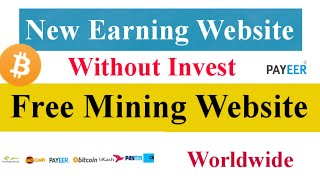 New Highest Paying Earning Website Without Invest || New Paying Mining Site Worldwide BTC Miner