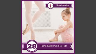 Ballet for kids. Music for relaxation exercise.
