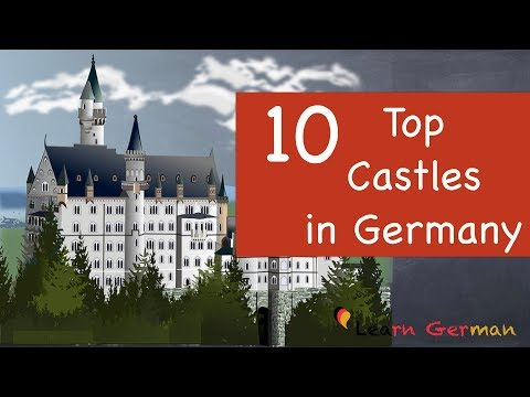 Top 10 Castles & Palaces of Germany
