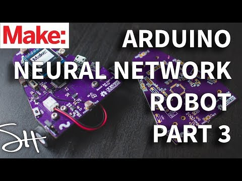 Arduino Neural Network Robot Part 3: Running Neural Networks on an Arduino