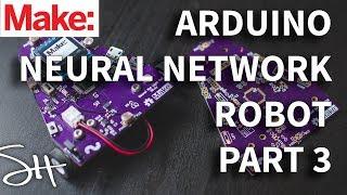 Bir Arduino Sinir Ağları üzerinde Çalışan 3 Arduino Sinir Ağı Robot Parçası: