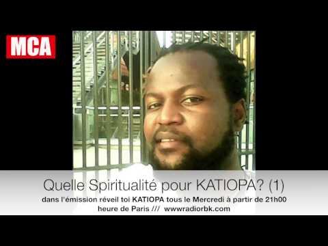 """Qeulle Spiritualité pour KATIOPA (Afrique)? """"1 """""""