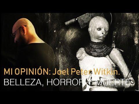 Joel-Peter Witkin. Belleza, horror y muerte.