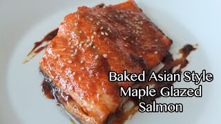 Baked Asian Style Maple Glazed Salmon