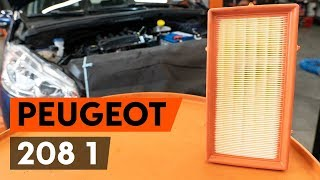 How to replace Air Filter on PEUGEOT 208 - video tutorial