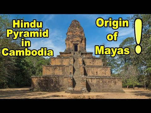 A HINDU PYRAMID in Cambodia proves Origin of Mayan Civilization? Baksei Chamkrong & Tikal Temple