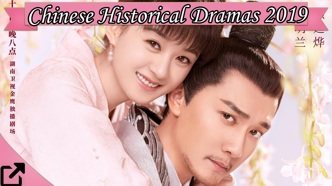 Top 25 Chinese Historical Dramas 2019
