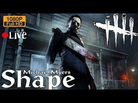 Dead by Daylight ฆาตรกรใหม่ The Shape // Michael Myers มาแล้ว!!  [Live Killer]