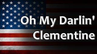 American Folk Song - Oh My Darlin' Clementine