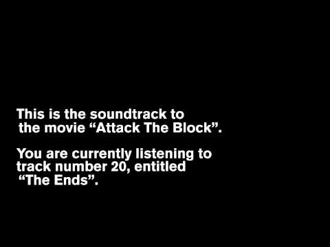Attack The Block OST -- 20 - The Ends