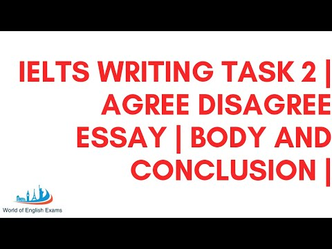 IELTS Writing Task 2 | Do you AGREE or DISAGREE Essay | body and conclusion | Structure | Template