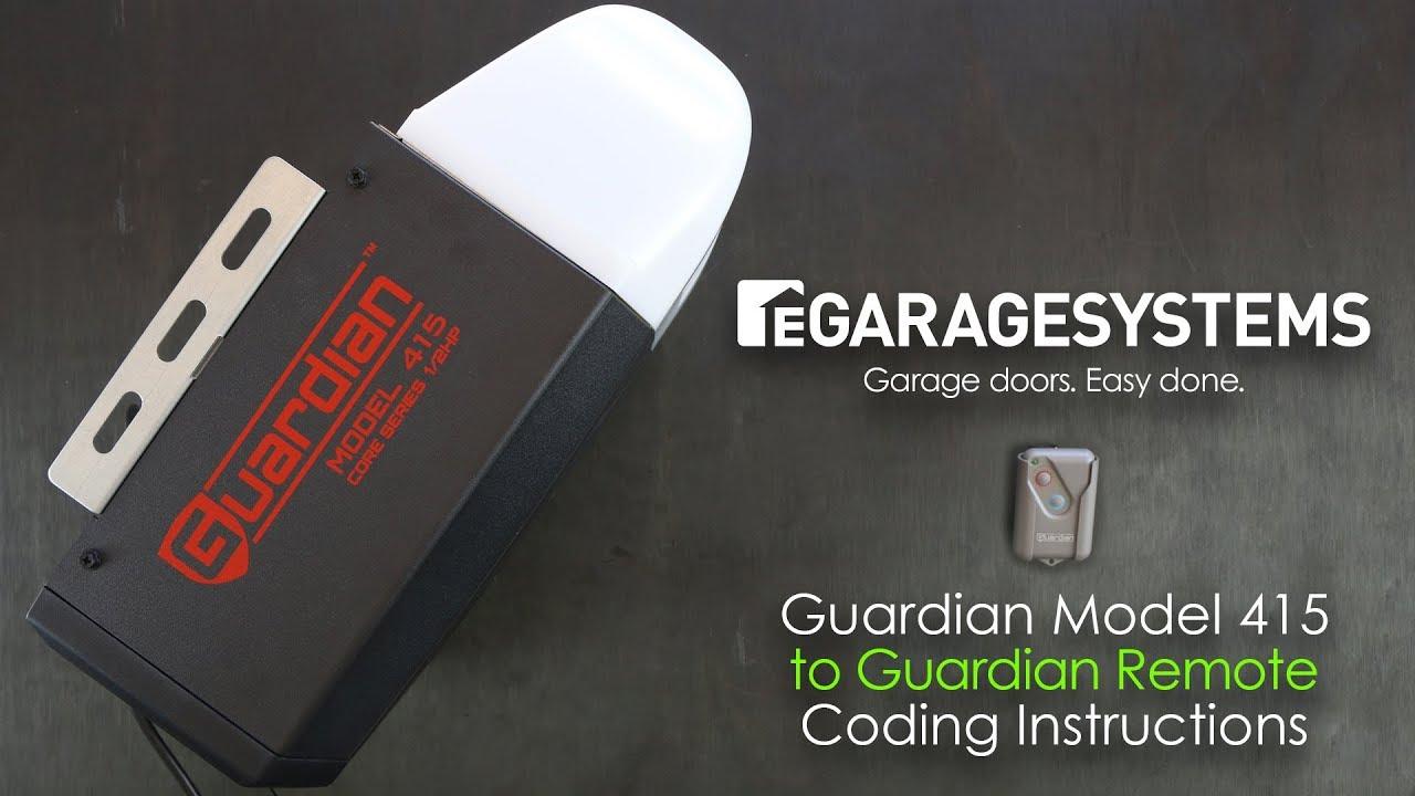 Guardian 415 Garage Door Openerremote Coding Instructions Youtube