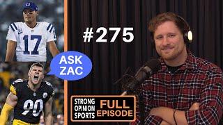 #275 Film Analysis For Philip Rivers & TJ Watt Plus Ask Zac