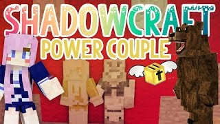 power couple   shadowcraft 2 0   ep 24