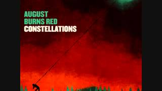 AUGUST BURNS RED - CONSTELLATIONS 2009 | Full album