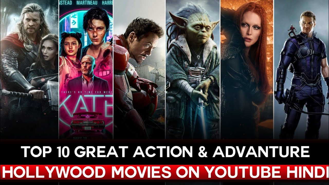 Top 10 Action & Advanture Hollywood Movies Available on YouTube in Hindi